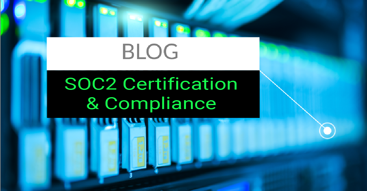 SOC 2 Type 2 Compliance and Certification